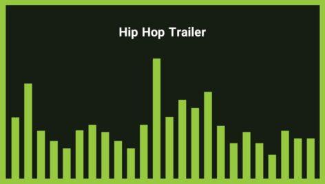 موزیک زمینه تریلر هیپ هاپ Hip Hop Trailer