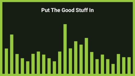 موزیک زمینه Put The Good Stuff In